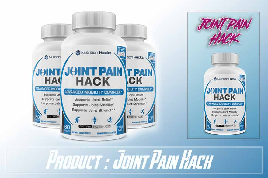 **Updated Review** Joint Pain Hack Review – NO MORE EXCUSE FOR JOINT PAINS!!!