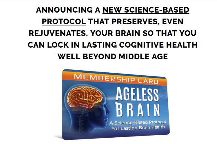 Ageless Brain Review – Maintain your mental and physical health